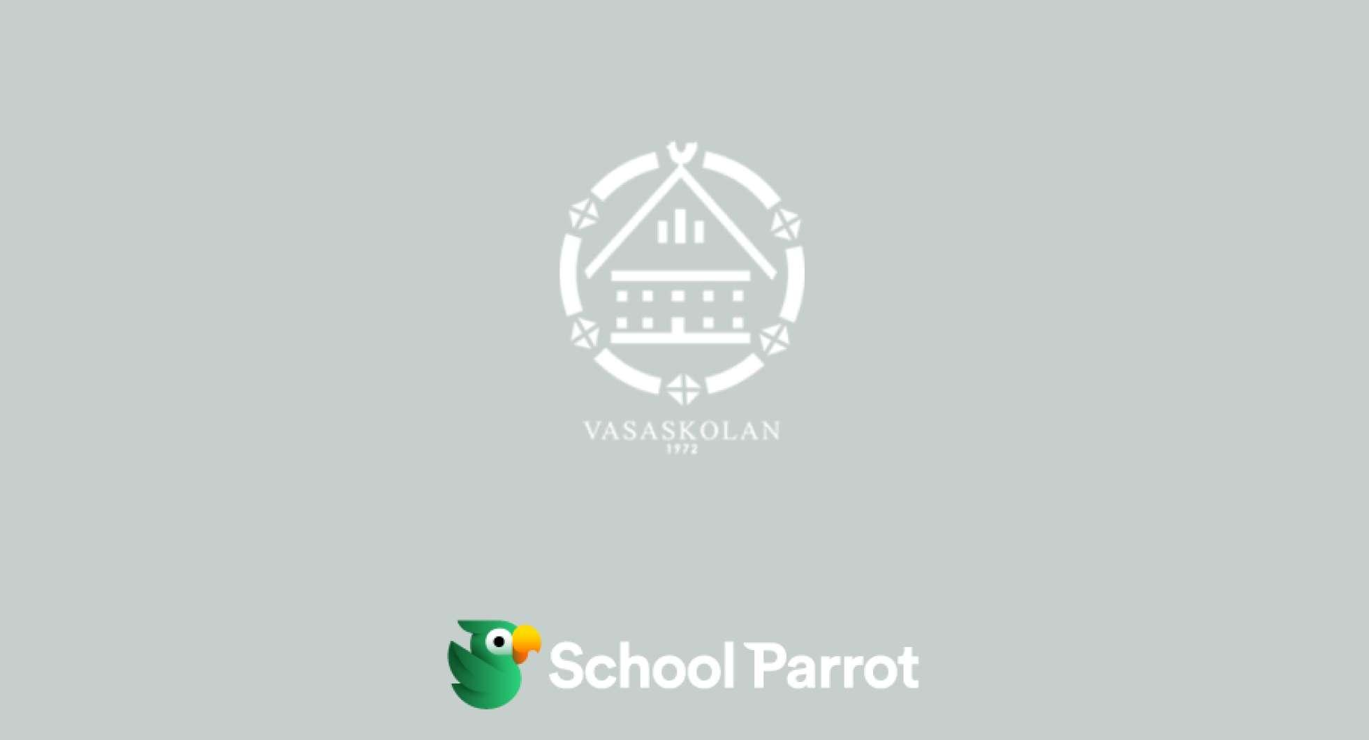 Vasaskolan Göteborg börjar använda SchoolParrot!